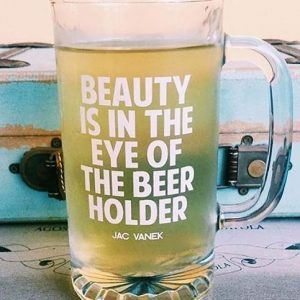 The Eye Of The Beer Holder Glass
