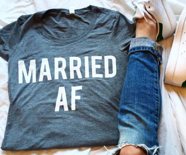 Married AF Shirt