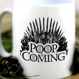 Poop Is Coming Coffee Mug