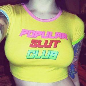 Popular Slut Club Shirt