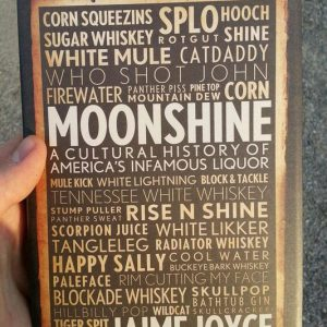 Cultural History Of Moonshine Book
