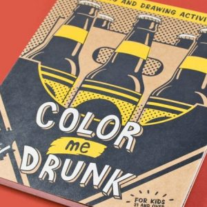 Drinking And Drawing Coloring Book