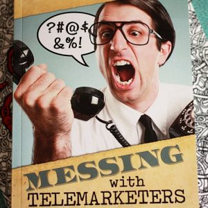 Messing With Telemarketers Book