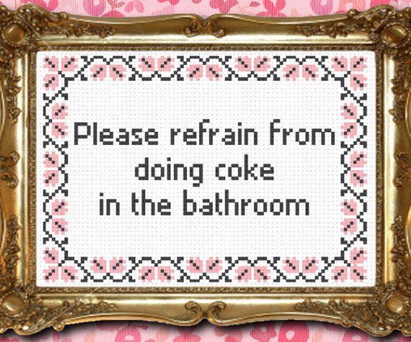 No Cocaine In The Bathroom Stitch