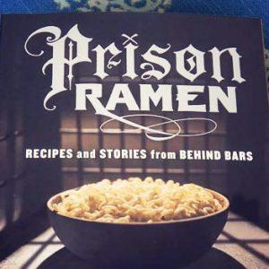Prison Ramen Recipe Book