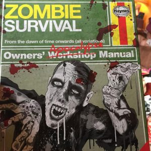 The Zombie Apocalypse Survival Manual