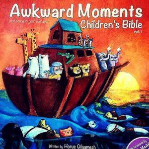 Awkward Moments Children's Bible