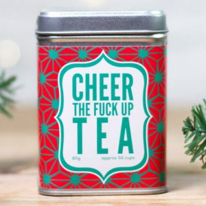 Cheer The Fuck Up Tea