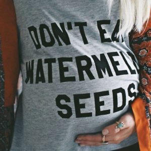 Don't Eat Watermelon Seeds Shirt