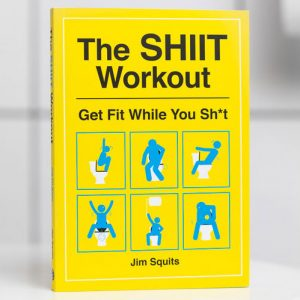 The SHIIT Workout Book