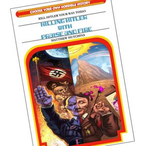 Killing Hitler Choose Your Adventure Book